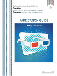 Fabrication Guide - FOME-COR®